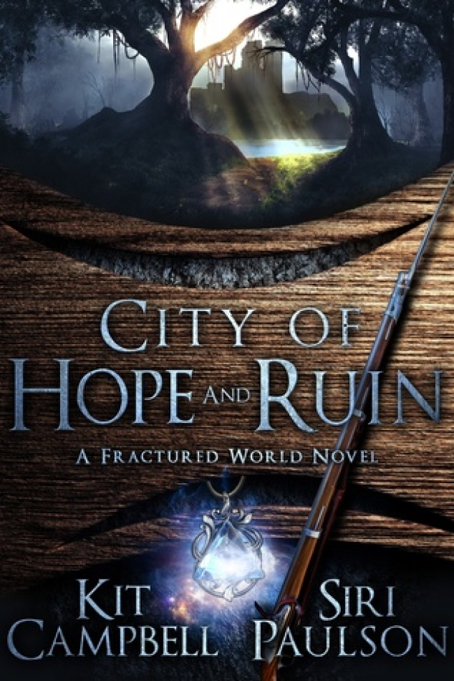 City of Hope and Ruin (A Fractured World #1)