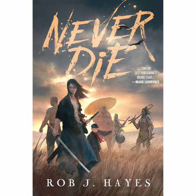 Never Die by Rob J. Hayes Book Review