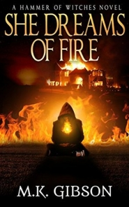 She Dreams of Fire (The Hammer of Witches #1)
