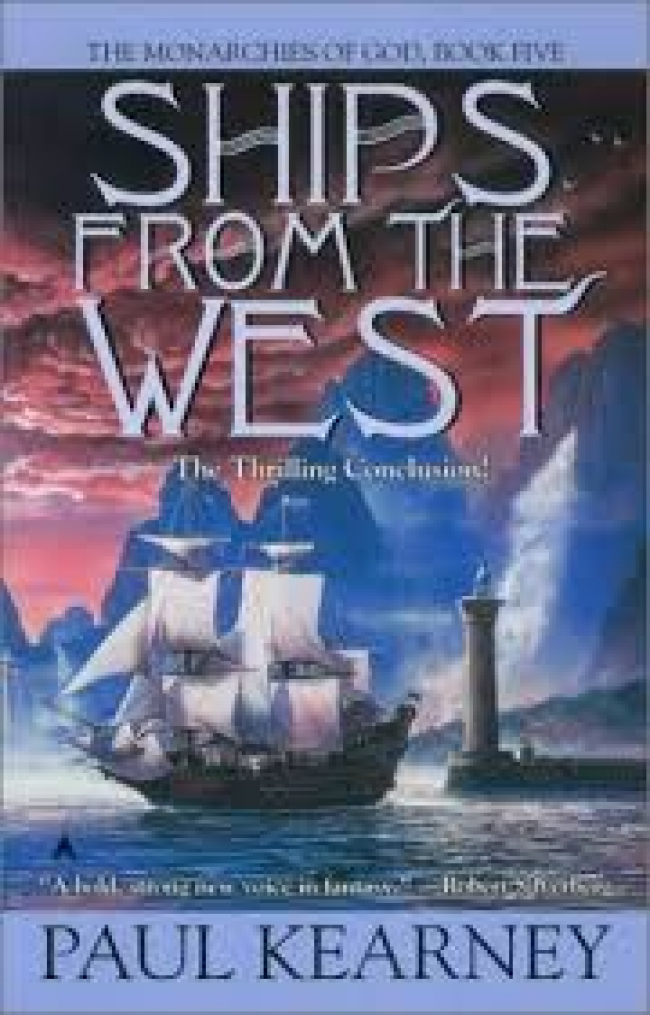 Ships from the West (Monarchies of God #5)