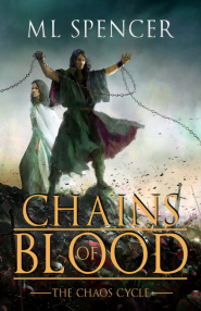Cover Reveal: Chains of Blood by M.L. Spencer