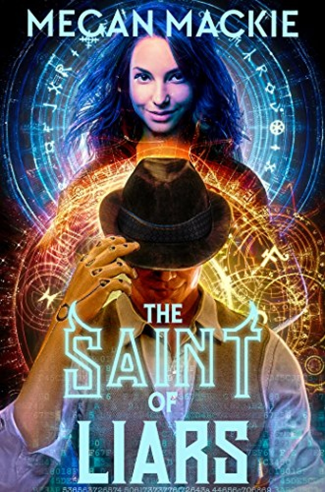 The Saint of Liars (The Lucky Devil Series 2#)