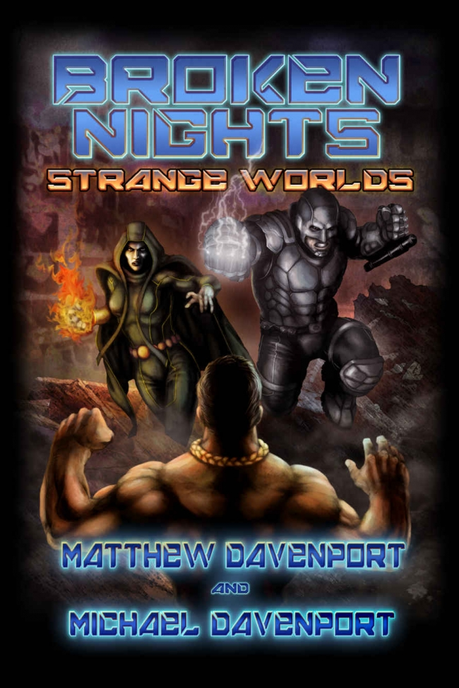 Broken Nights: Strange Worlds (Broken Nights #2)