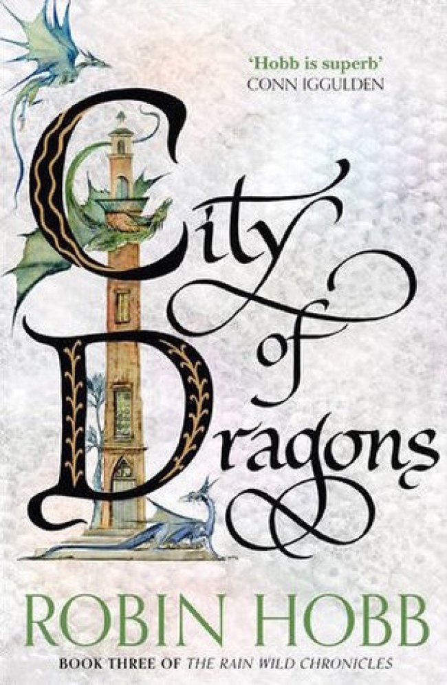 City of Dragons (Rainwild Chronicles #3)
