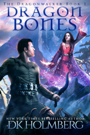 Dragon Bones (The Dragonwalker #1)