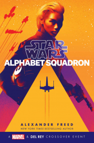 Star Wars: Alphabet Squadron by Alexander Freed Book Review
