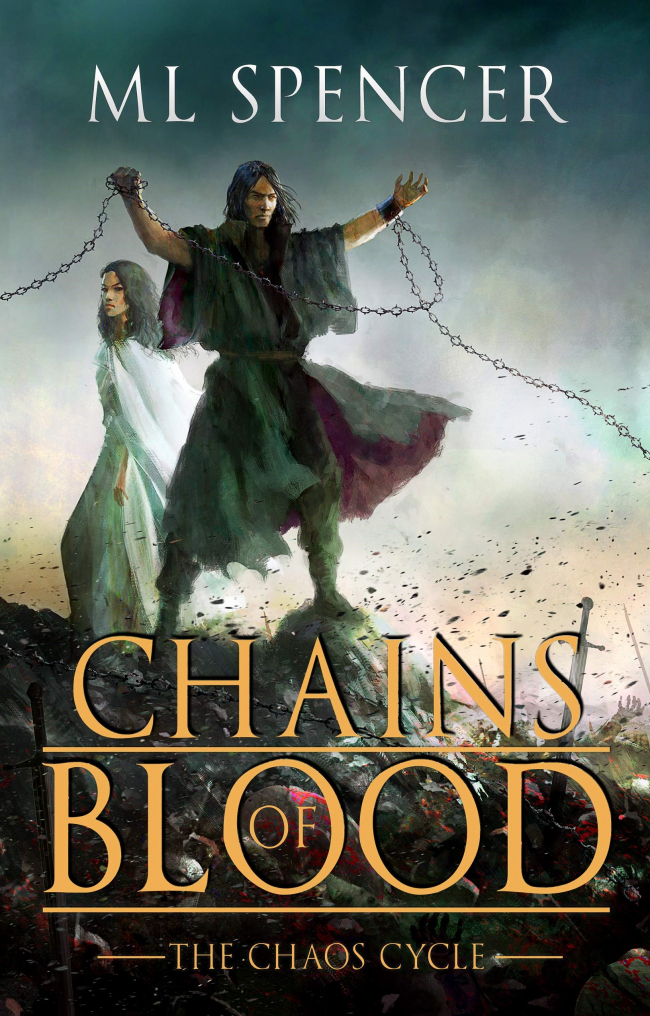 Chains of Blood (The Chaos Cycle #1) by M.L. Spencer - Book Review