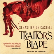 Traitor's Blade by Sebastian de Castell (The Greatcoats #01) - Book Review