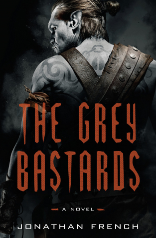 The Grey Bastards (The Lot Lands #1) by Jonathan French - Book Review