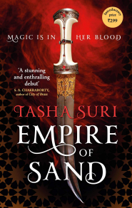 Empire of Sand (The Books of Ambha #1) by Tasha Suri - Book Review