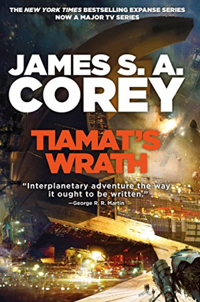 Tiamat's Wrath (The Expanse #8) by James S.A. Corey Book Review