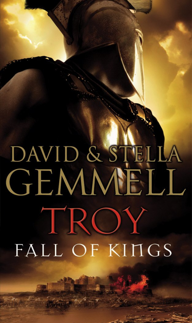 Fall of Kings (Troy #3) by David Gemmell and Stella Gemmell - Book Review
