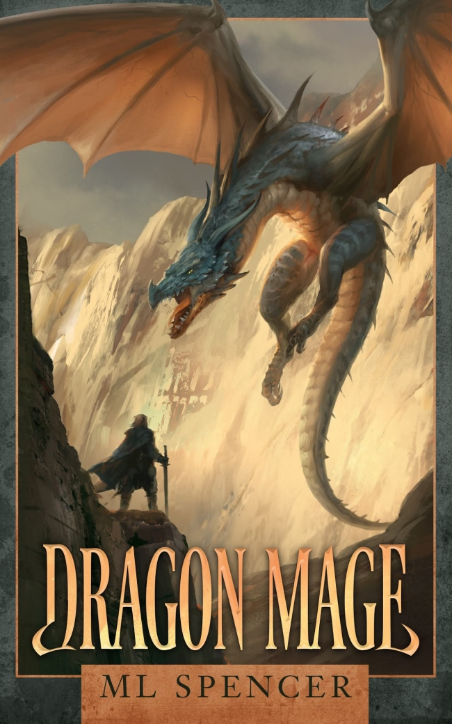 Dragon Mage: An Epic Fantasy Adventure (Rivenworld #1) by M.L. Spencer Book Review