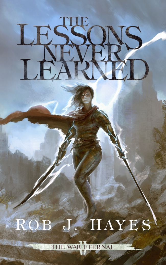 COVER REVEAL: The Lessons Never Learned by Rob J. Hayes