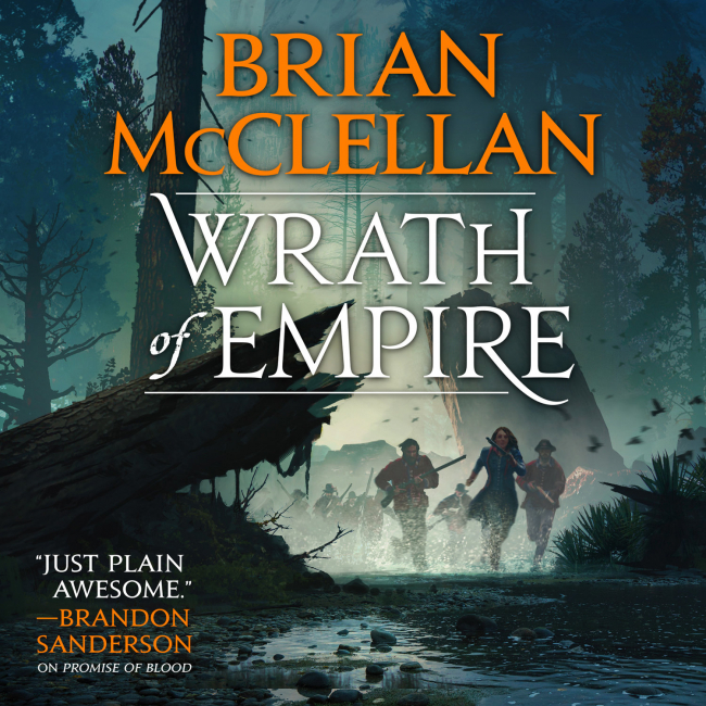 Wrath of Empire by Brian McClellan – Book Review