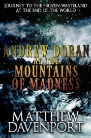 Andrew Doran at the Mountains of Madness