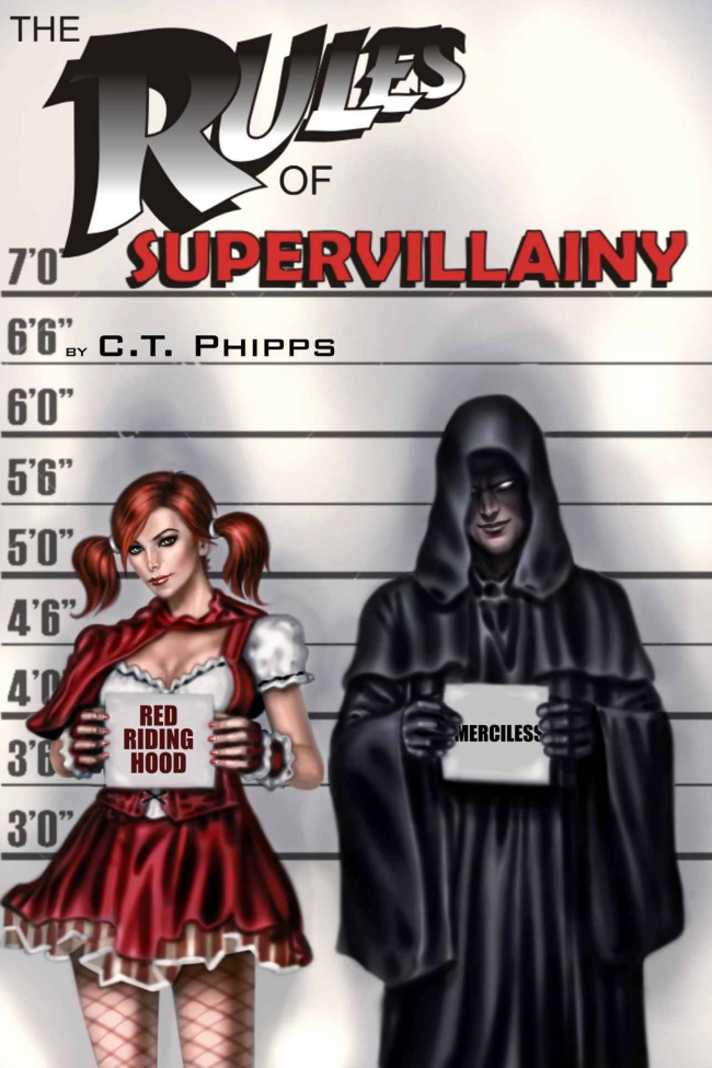 The Rules of Supervillainy (The Supervillainy Saga #1) by C.T. Phipps - Book Review