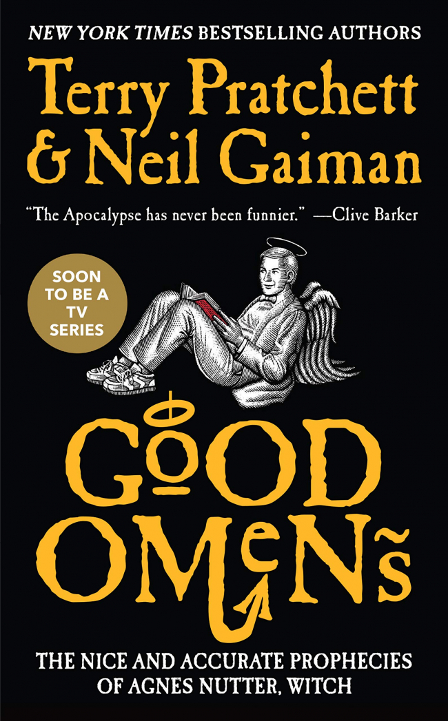 Good Omens by Neil Gaiman and Terry Pratchett