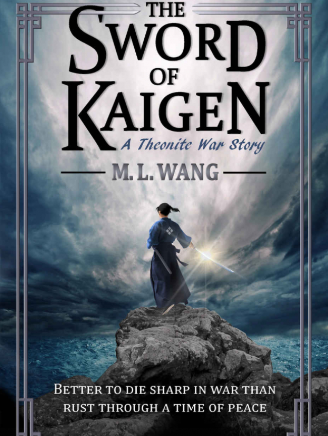 The Sword of Kaigen by M. L. Wang – Book Review