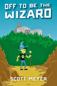 Off to Be the Wizard (Magic 2.0 #1)