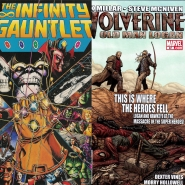 Comics! Wolverine: Old Man Logan and Infinity Gauntlet