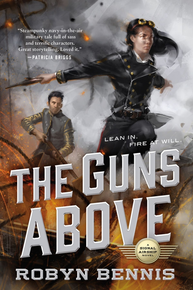 The Guns Above (Signal Airship #1)