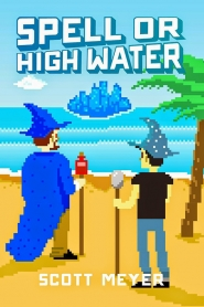 Spell or High Water (Magic 2.0 #2)