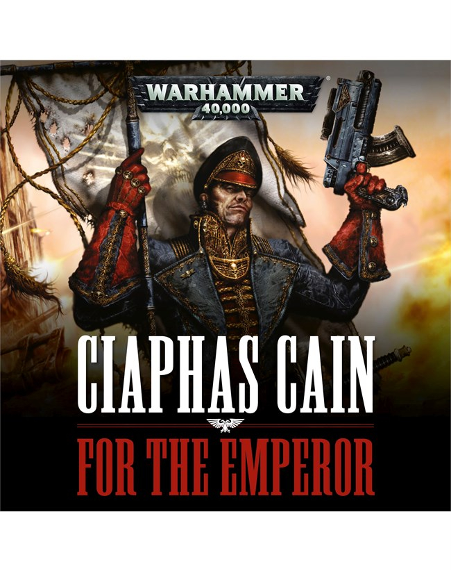 For the Emperor (Ciaphas Cain #1) by Sandy Mitchell – Book Review