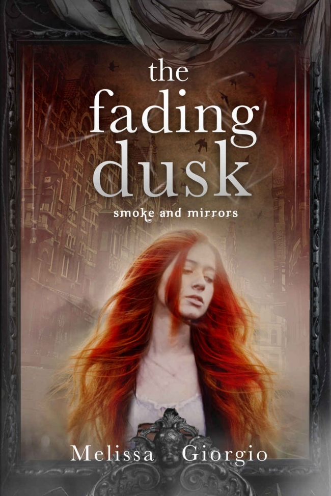 The Fading Dusk (Smoke and Mirrors #1)