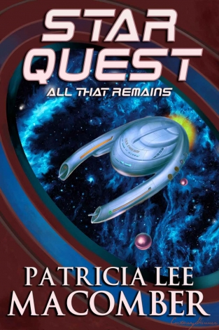 Star Quest: All That Remains (Star Quest #2) by Patricia Lee Macomber Book Review