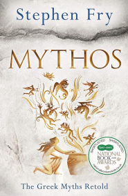 Mythos: The Greek Myths Retold by Stephen Fry - Book Review