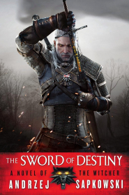 The Sword of Destiny by Andrzej Sapkowski – Book Review
