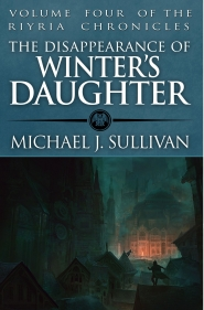 The Disappearance of Winter's Daughter (Riyria Chronicles, #4)
