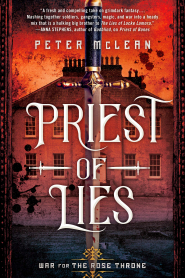 Priest of Lies (War for the Rose Throne #2) by Peter McLean - Book Review