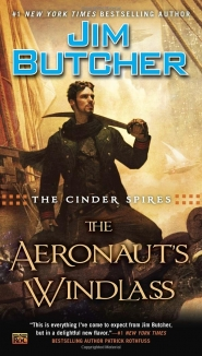 The Aeronaut's Windlass (Cinder Spires #1) by Jim Butcher Book Review