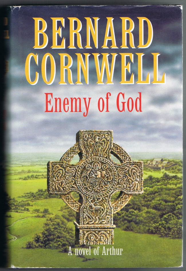 Enemy of God (The Warlord Chronicles #2) by Bernard Cornwell