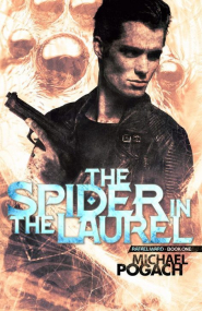 The Spider in the Laurel (Rafael Ward #1)