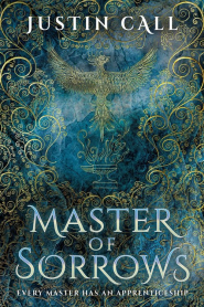 Master of Sorrows (The Silent Gods #1) by Justin Call - Book Review