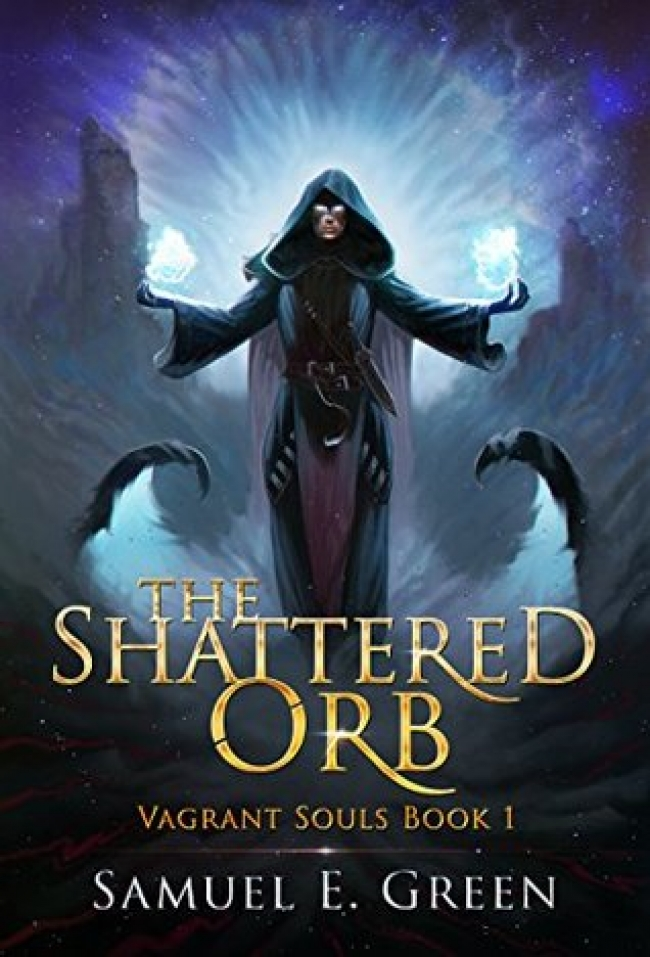The Shattered Orb (Vagrant Souls, #1)