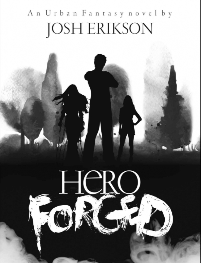 Hero Forged (Ethereal Earth #1)