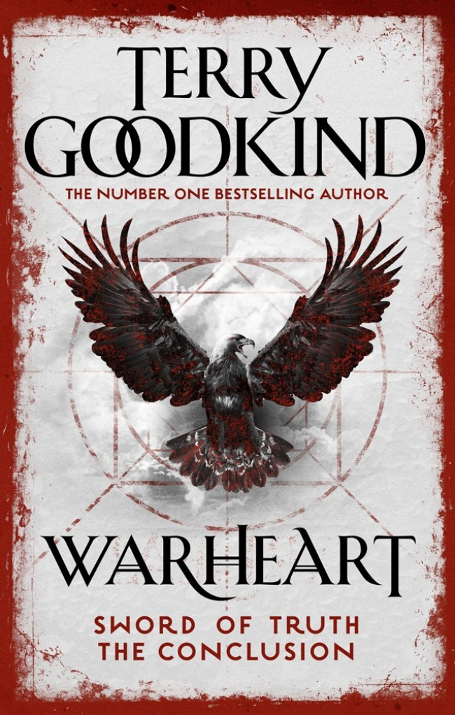 Warheart (Sword of Truth, #15; Richard and Kahlan, #4)
