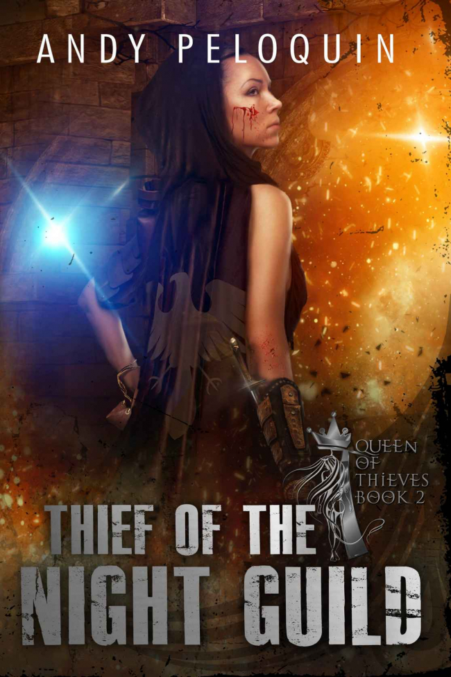 Thief of the Night Guild (Queen of Thieves #2) by Andy Peloquin Book Review
