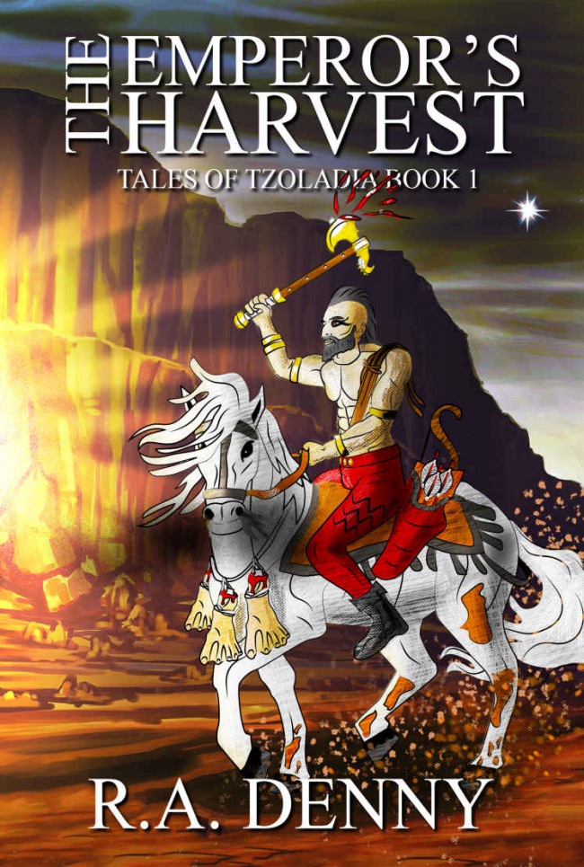 The Emperor's Harvest (Tales of Tzoladia Book 1) by R.A. Denny Book Review