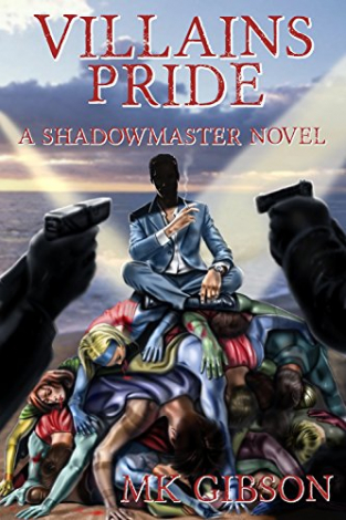 Villains Pride (The Shadow Master #2)