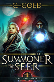 The Summoner and the Seer (Darklight Universe #1)