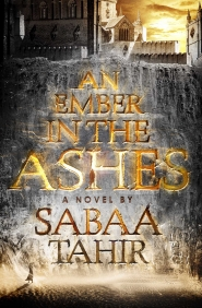 An Ember in the Ashes (An Ember in the Ashes #1)