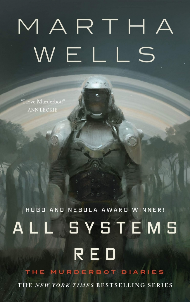 All Systems Red (The Murderbot Diaries #01) by Martha Wells – Book Review