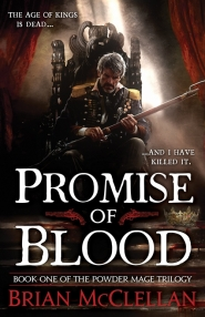 Promise of Blood (The Powder Mage #1)