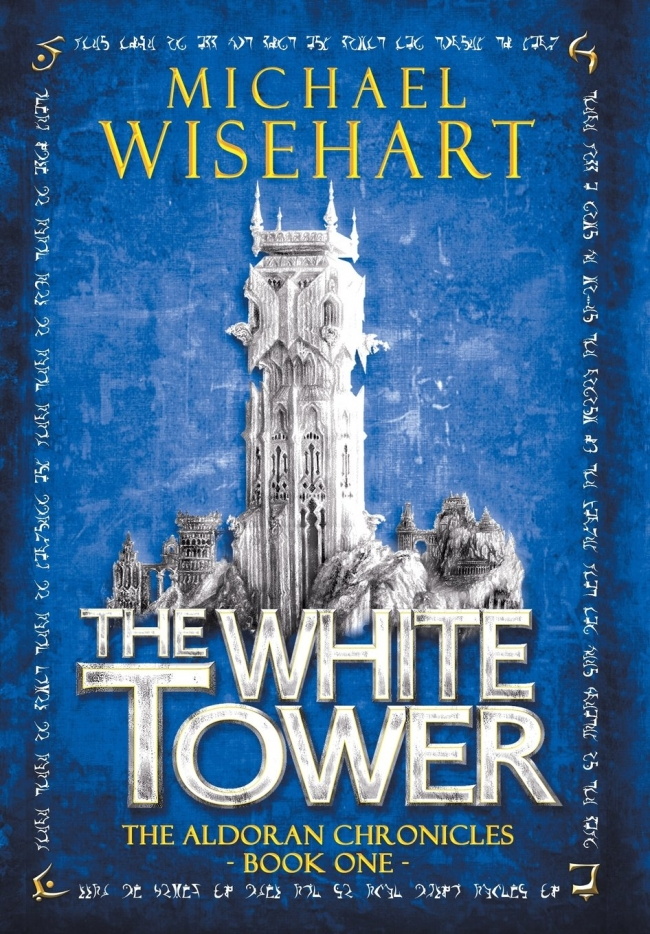 The White Tower (The Aldoran Chronicles #1)