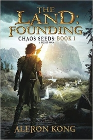 The Land: Founding (Chaos Seeds #1)